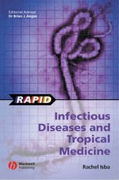 Rapid Infectious Diseases and Tropical Medicine by Rachel Isba