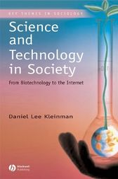 Science and Technology in Society by Daniel Lee Kleiman
