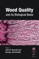 Wood Quality and its Biological Basis by John Barnett