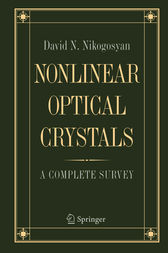 Nonlinear Optical Crystals: A Complete Survey by David N. Nikogosyan