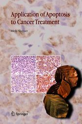 Application of Apoptosis to Cancer Treatment by Mels Sluyser