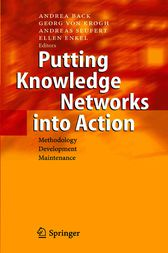 Putting Knowledge Networks into Action by Andrea Back