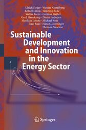 Sustainable Development and Innovation in the Energy Sector by Ulrich Steger