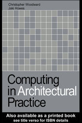 Computing in Architectural Practice by Jaki Howes