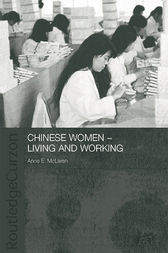 Chinese Women - Living and Working by Anne McLaren
