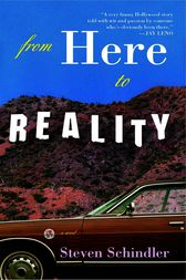 From Here to Reality by Steven Schindler