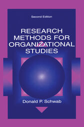 Research Methods for Organizational Studies by Donald P. Schwab