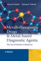 Metallotherapeutic Drugs and Metal-Based Diagnostic Agents by Marcel Gielen