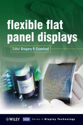 Flexible Flat Panel Displays by Gregory Crawford