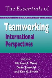 The Essentials of Teamworking by Michael A. West