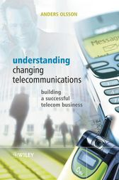 Understanding Changing Telecommunications by Anders Olsson