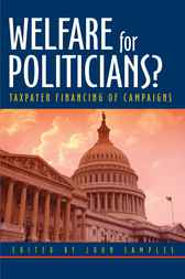 Welfare for Politicians? by John Samples