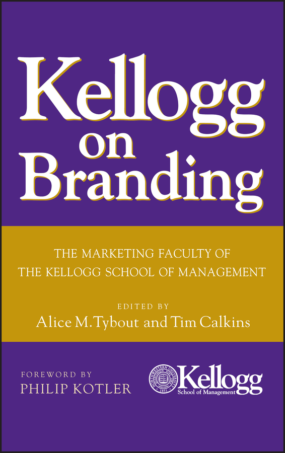 Download Ebook Kellogg on Branding. by Alice M. Tybout Pdf