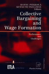 Collective Bargaining and Wage Formation by Hannu Piekkola