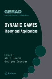 Dynamic Games: Theory and Applications by Alain Haurie