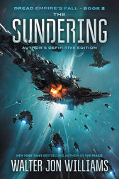 The Sundering by Walter Jon Williams