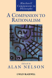 A Companion to Rationalism by Alan Nelson