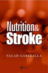 Nutrition and Stroke by Salah Gariballa