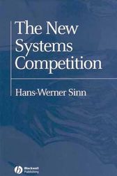 The New Systems Competition by Hans-Werner Sinn