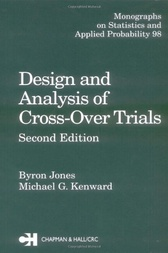 Design and Analysis of Cross-Over Trials, Second Edition by Byron Jones