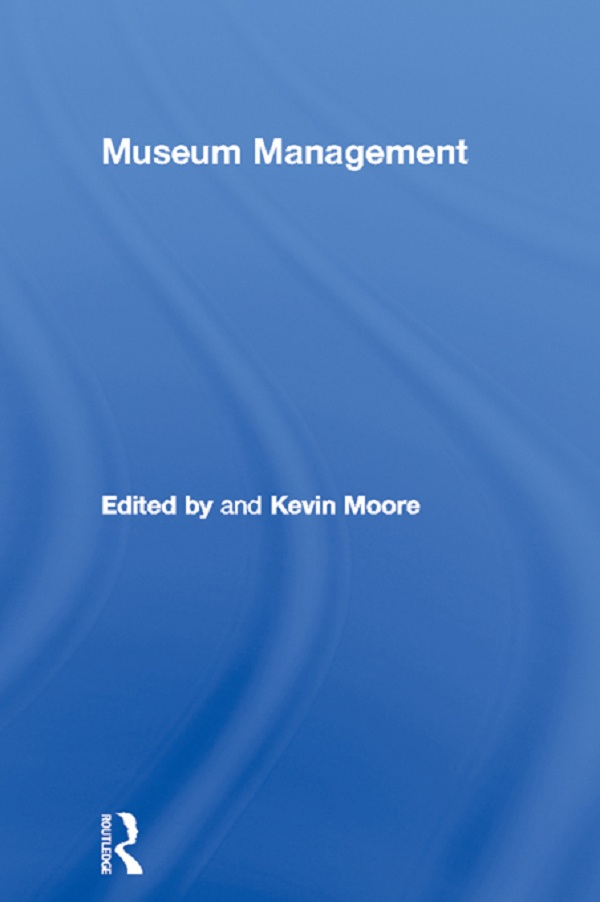 Download Ebook Museum Management by Kevin Moore Pdf