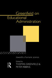 Greenfield on Educational Administration by Thomas Greenfield