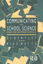 Communicating In School Science by Di Bentley
