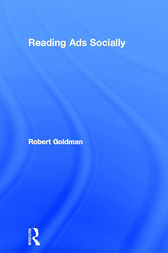 Reading Ads Socially by Robert Goldman