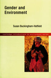 Gender and Environment by Susan Buckingham