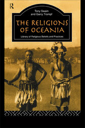 The Religions of Oceania by Garry Trompf