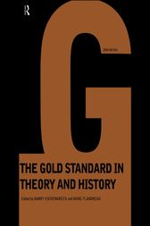Gold Standard In Theory & History by Barry Eichengreen