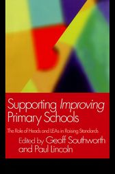 Supporting Improving Primary Schools by Paul Lincoln