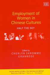 Employment of Women in Chinese Cultures by C. S. Granrose