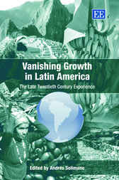 Vanishing Growth in Latin America by A. Solimano