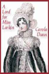 A Lord for Miss Larkin by Carola Dunn