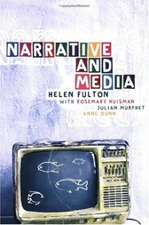 Narrative and Media by Helen Fulton