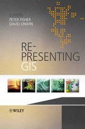 Re-Presenting GIS by Peter Fisher