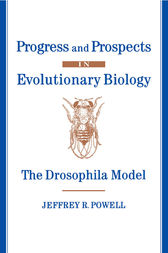 Progress and Prospects in Evolutionary Biology by Jeffrey R. Powell