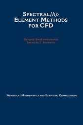 Spectral/hp Element Methods for CFD by George Em Karniadakis