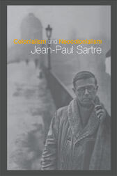 Colonialism and Neocolonialism by Jean-Paul Sartre