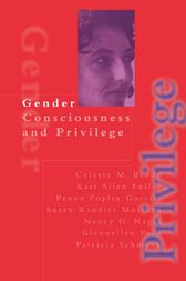 Gender Consciousness and Privilege by Celeste Brody