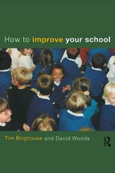 How to Improve Your School by Tim Brighouse