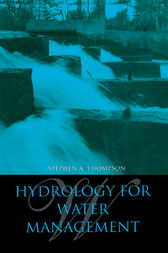 Hydrology for Water Management by Stephen A. Thompson