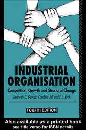 Industrial Organization by Kenneth George