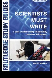 Scientists Must Write by Robert Barrass