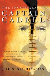 Incomparable Captain Cadell by John Nicholson
