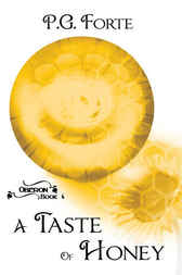 A Taste of Honey [Oberon: Bk 4] by P.G. Forte