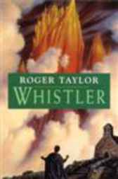 Whistler by Roger Taylor