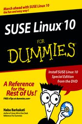 SUSE Linux 10 For Dummies by Naba Barkakati