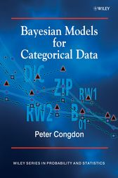 Bayesian Models for Categorical Data by Peter Congdon